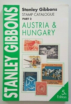 Austria & Hungary Stanley Gibbons Stamp Catalogue. 5th edition. 1994.