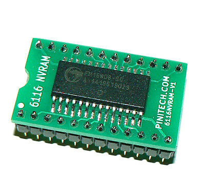 6116 NVRAM for Pinball / Arcade - Eliminates Batteries - Bally 6803 Williams RAM