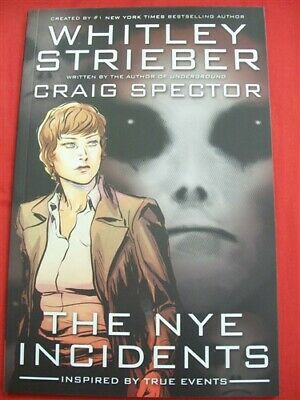 Nye Incidents Ddp Gn Tpb Comic 1St Print Whitley Strieber Spector 2008 Nm New!