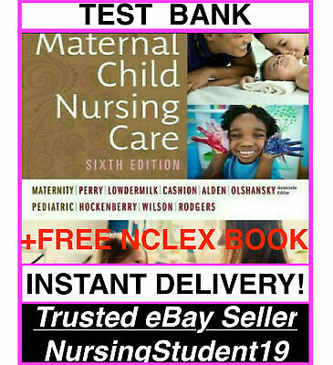 TEST BANK🔥Perry🔥Maternal Child Nursing Care🔥6th Ed Sixth Edition⚡️Hockenberry