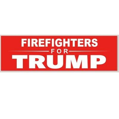 Firefighters For Donald Trump President 2020 Bumper Sticker