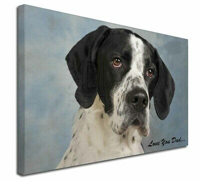 """English Pointer 'Love You Dad' 30""""x20"""" Wall Art Canvas, Extra Larg, DAD-26-C3020"""