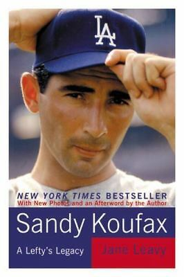 Sandy Koufax: A Lefty's Legacy, Leavy, Jane, Good Condition, Book