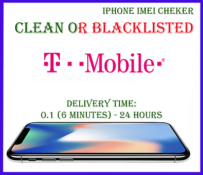 T-Mobile USA iPhone CHECK SERVICE Clean OR Blacklisted