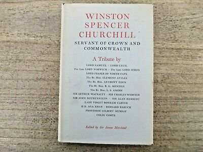 Winston Spencer Churchill - Servant Of The Crown And Commonwealth Hb 1954  Bk16