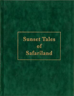 Stan Bleazard / SUNSET TALES OF SAFARILAND Limited Signed 1st Edition 2005