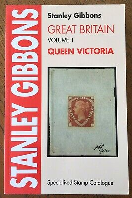 Stanley Gibbons GB Vol 1 QUEEN VICTORIA Specialised Stamp Catalogue  15th Ed.