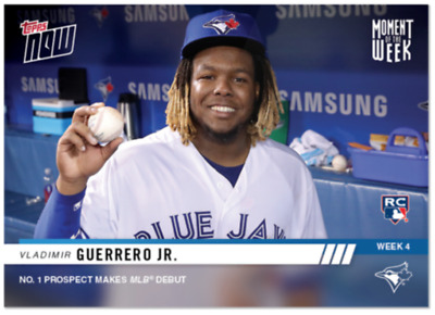 2019 Topps NOW Vladimir Guerrero Jr. Blue Jays RC MOW4 Moment of the Week 4 SP
