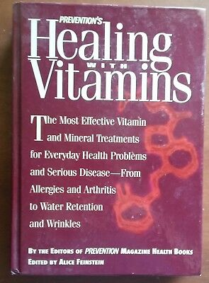 Prevention's Healing With Vitamins  Most Effective Vitamin & Mineral Treatments