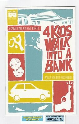 4 Kids Walk Into A Bank #1 First Print Comic 2016 Never Pressed