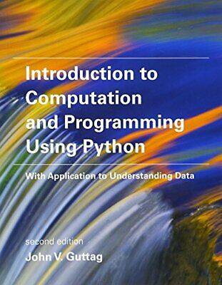 Introduction to Computation and Programming Using Python: With Application ƤĎƑ