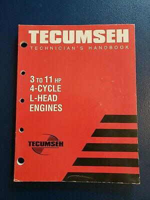 Tecumseh 3 to 11 HP 4-Cycle L-Head Engines Technician's Handbook and Manual