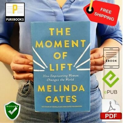 [PDF] : The Moment Of Lift : 🔥 By Melinda Gates  📱  EB00K ⚡ Fast Delievery 🔒