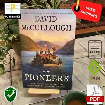 [PDF] : The Pioneers : 🔥 By David McCullough  📱  EB00K ⚡ Fast Delievery  🔒