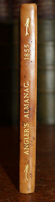 1855 The Angler's Almanac & Pocket Book Rivers Lakes Fisheries Great Britain