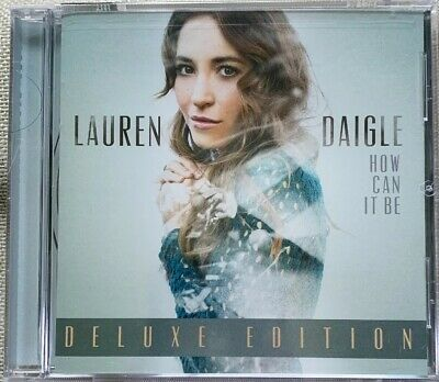 Lauren Daigle  How Can It Be CD Deluxe Edition New Sealed
