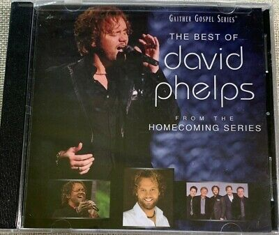 David Phelps  The Best Of David Phelps CD From The Gaither Homecoming Series New