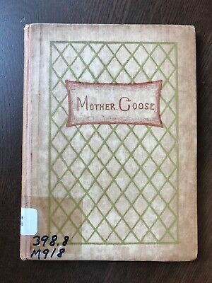 Antique Vintage Mother Goose Nursery Rhymes Child Book Illustrated Lithographs