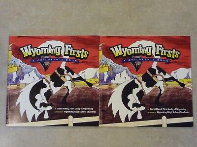 2 Wyoming Firsts A Children's Book by Carol Mead, First Lady of Wyoming
