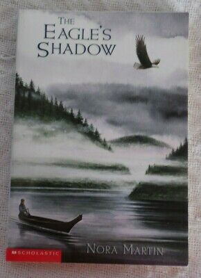 The Eagle's Shadow - Nora Martin SC 1999 Scholastic Books New Paperback