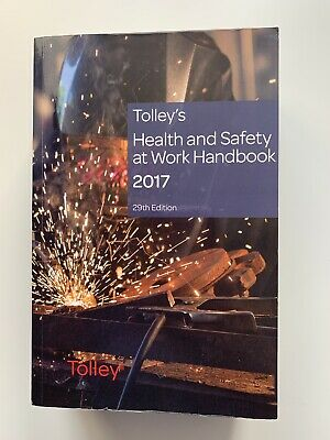 Tolley's Health And Safety At Work Handbook 2017