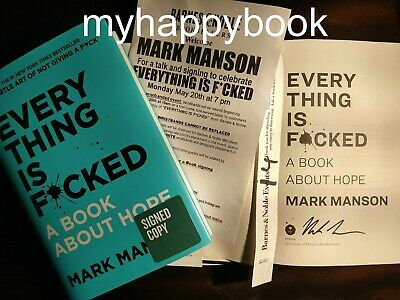 SIGNED Everything Is F*cked: A Book About Hope by Mark Manson, autographed, new