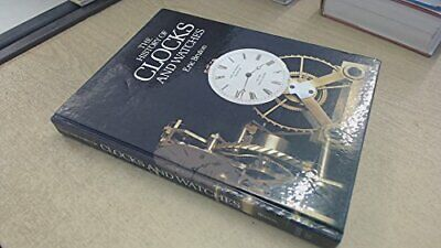The History of Clocks and Watches -- w/ Dust Jacket, Bruton, Eric, Used; Good Bo