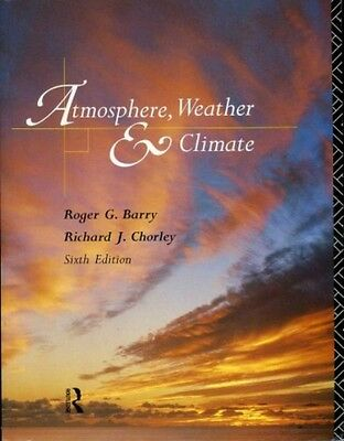 Atmosphere, Weather and Climate by R.G. Barry, Richard J. Chorley (Paperback)