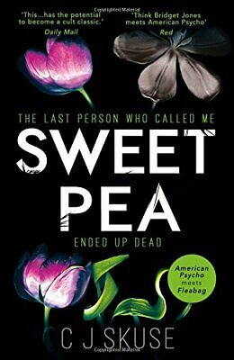 Sweetpea: A hilarious shocking and original thr by C.J. Skuse New Paperback Book