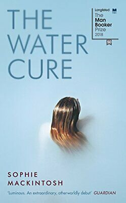 Water Cure by Sophie Mackintosh New Hardback Book