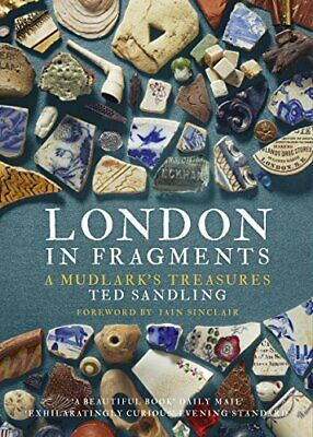 London in Fragments by Ted Sandling New Paperback Book