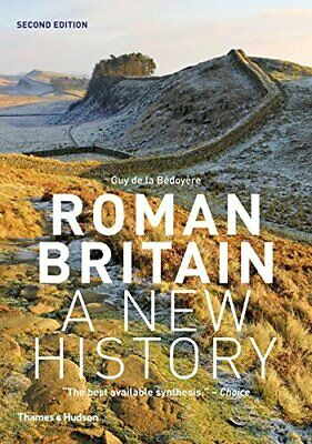 Roman Britain by Guy de la Bedoyere New Paperback Book