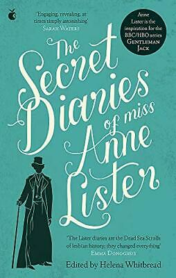 Secret Diaries Of Miss Anne Lister by Anne Lister New Paperback Book