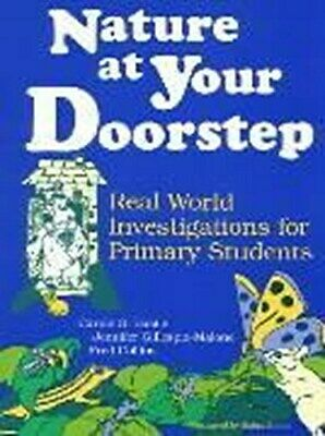 Nature at Your Doorstep: Real World Investigations: Real World Investigatio ...