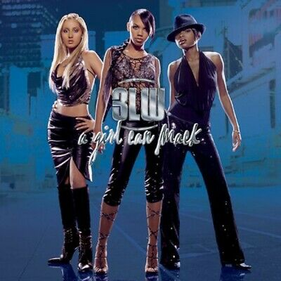3LW : Girl Can Mack CD
