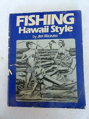 Fishing Hawaii Style, Volume 1 by Jim Rizzuto 1988 fifth impression
