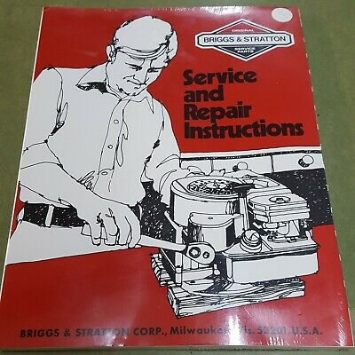 BRIGGS & STRATTON SERVICE AND REPAIR INSTRUCTIONS - Part # 270962  **BRAND NEW**