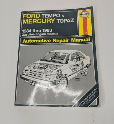 ford tempo & mercury topaz automotive repair manual by haynes 1984 - 1993