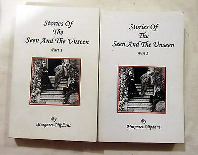 Paranormal Supernatural Stories of the Seen and the Unseen 1 2 Margaret Oliphant