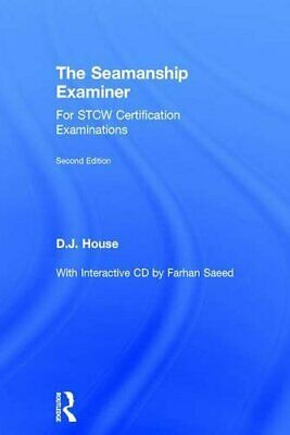 The Seamanship Examiner For STCW Certification Examinations