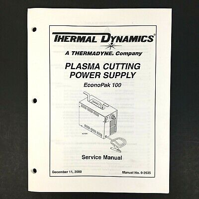 Thermal Dynamics EconoPak 100 Plasma Cutting Power Supply Service Manual 0-2635