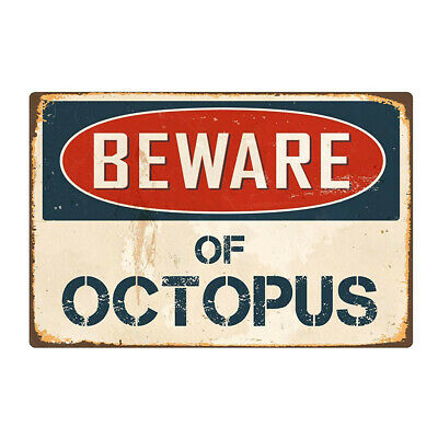 No Trespassing BEWARE OF OCTOPUS Metal Sign We're Tired of Hiding the Bodies