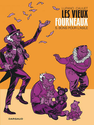 Bd - Les Vieux Fourneaux > Tome 5 / Lupano, Cauuet, Eo Dargaud
