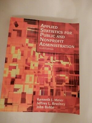 Applied Statistics for Public and Nonprofit Administration Sixth Edition Soft