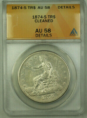 1874-S Trade Dollar $1 Coin ANACS AU-58 Details RJS