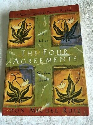 The Four Agreements-A Practical Guide to Personal Freedom- Don Miguel Ruiz