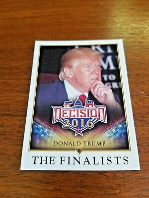 Donald Trump 2016 Decision 2016 Trading Card #81 The Finalists