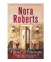 The Next Always (The Inn Boonsboro Trilogy) by Nora Roberts