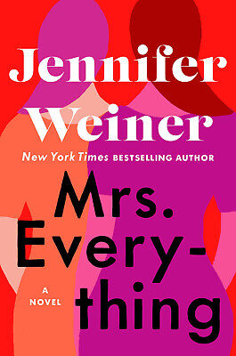 Mrs. Everything: A Novel by Jennifer Weiner 2019 [E-B00K] [PDF / ePub]