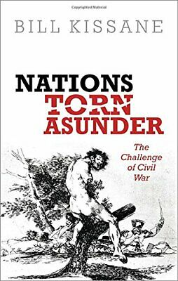 Nations Torn Asunder: The Challenge of Civil War New Hardcover Book